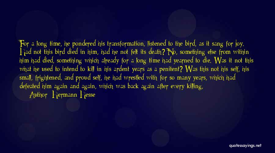 Self Defeated Quotes By Hermann Hesse