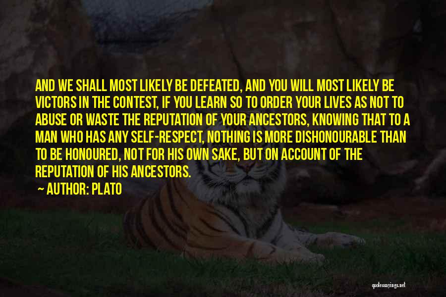Self Defeated Quotes By Plato
