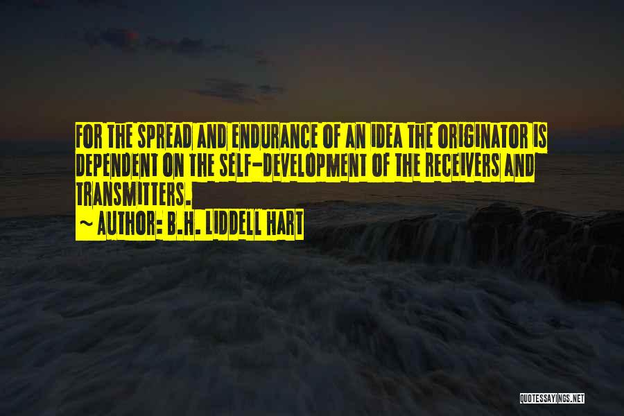 Self Dependent Quotes By B.H. Liddell Hart