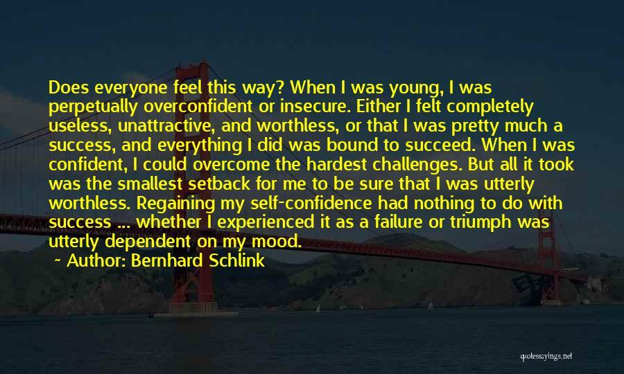 Self Dependent Quotes By Bernhard Schlink