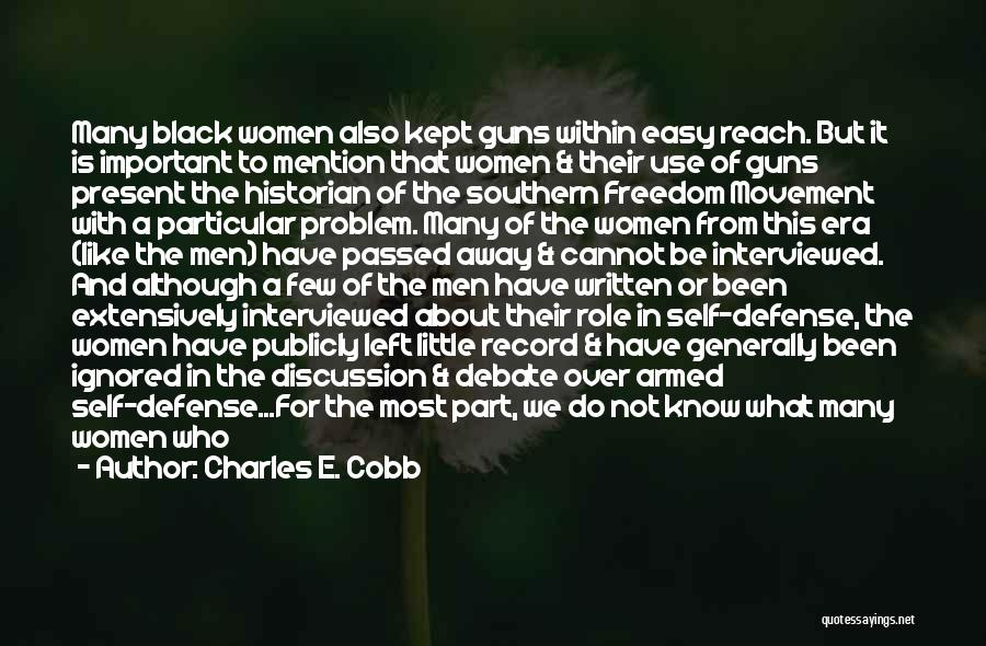 Self Dependent Quotes By Charles E. Cobb