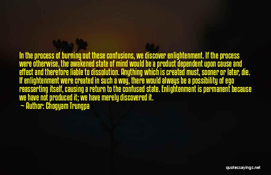 Self Dependent Quotes By Chogyam Trungpa