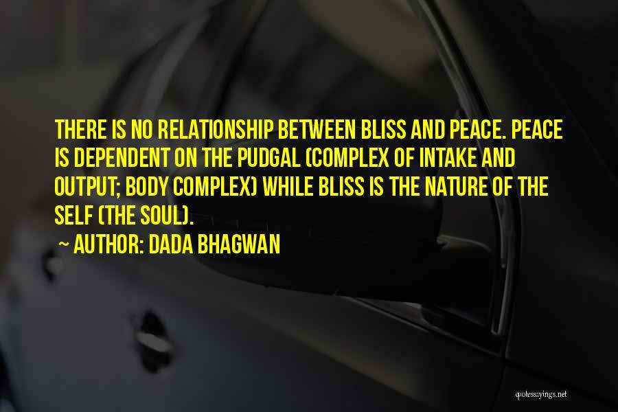Self Dependent Quotes By Dada Bhagwan