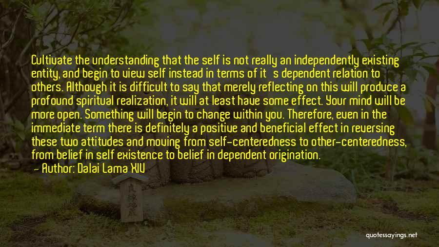 Self Dependent Quotes By Dalai Lama XIV