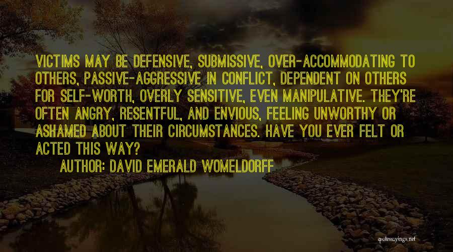 Self Dependent Quotes By David Emerald Womeldorff