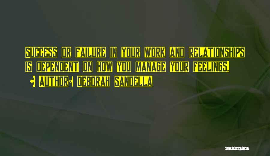 Self Dependent Quotes By Deborah Sandella