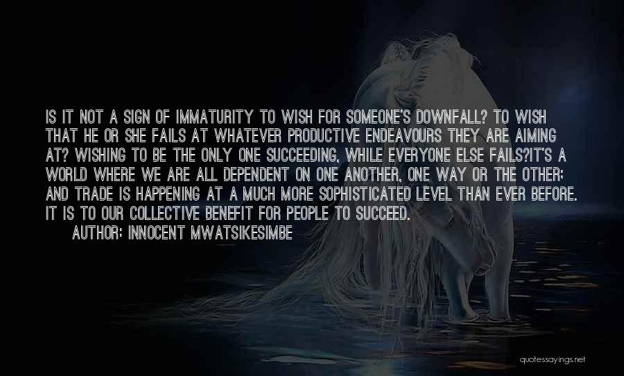 Self Dependent Quotes By Innocent Mwatsikesimbe