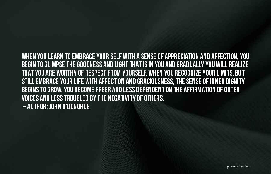 Self Dependent Quotes By John O'Donohue