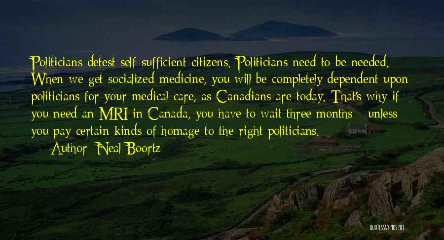 Self Dependent Quotes By Neal Boortz
