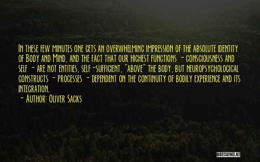 Self Dependent Quotes By Oliver Sacks