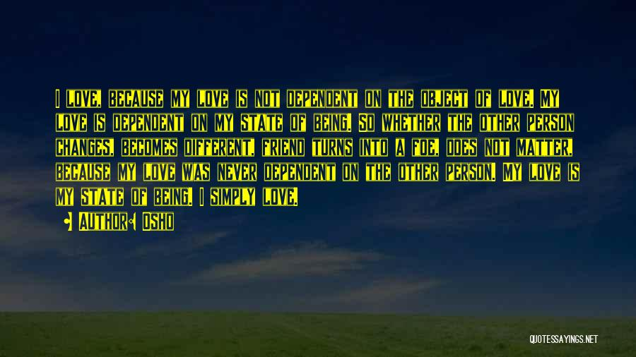 Self Dependent Quotes By Osho