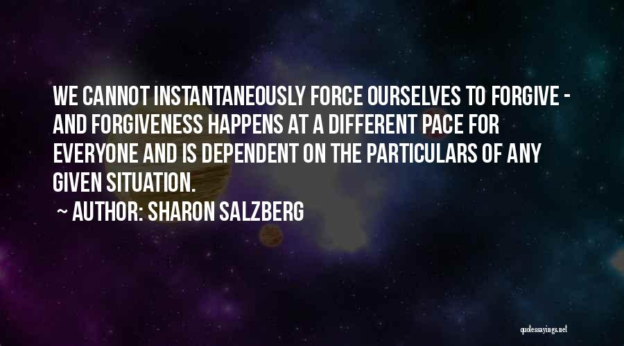 Self Dependent Quotes By Sharon Salzberg