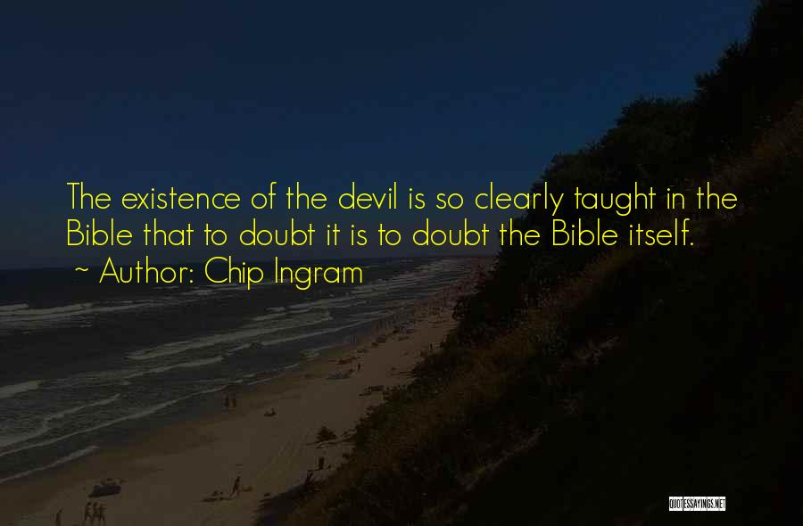 Self Doubt Bible Quotes By Chip Ingram