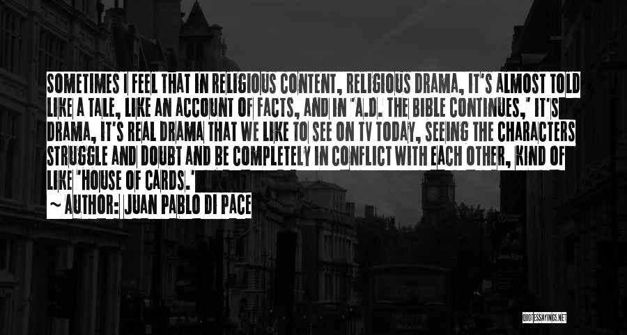 Self Doubt Bible Quotes By Juan Pablo Di Pace