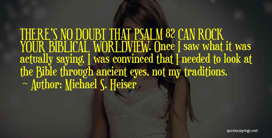 Self Doubt Bible Quotes By Michael S. Heiser