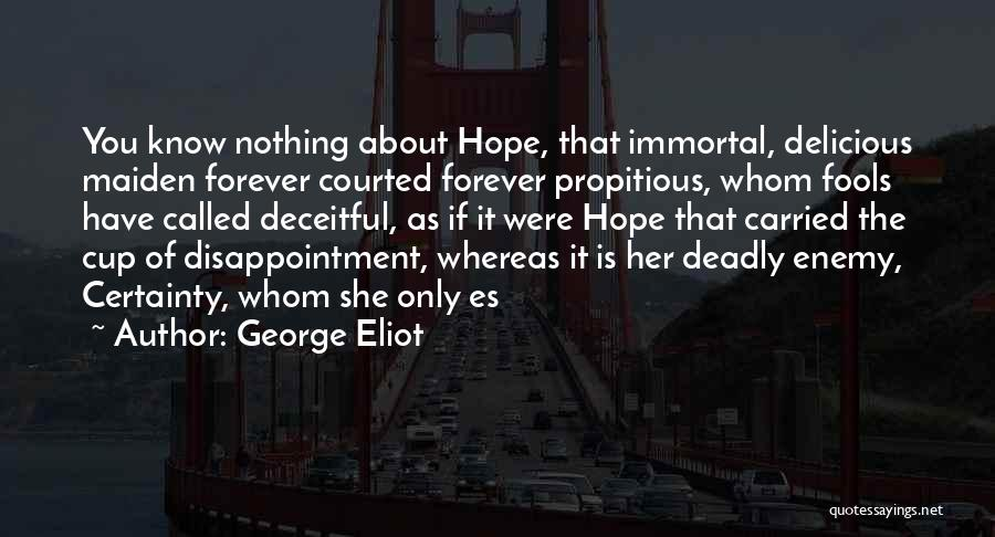 Self Es Quotes By George Eliot