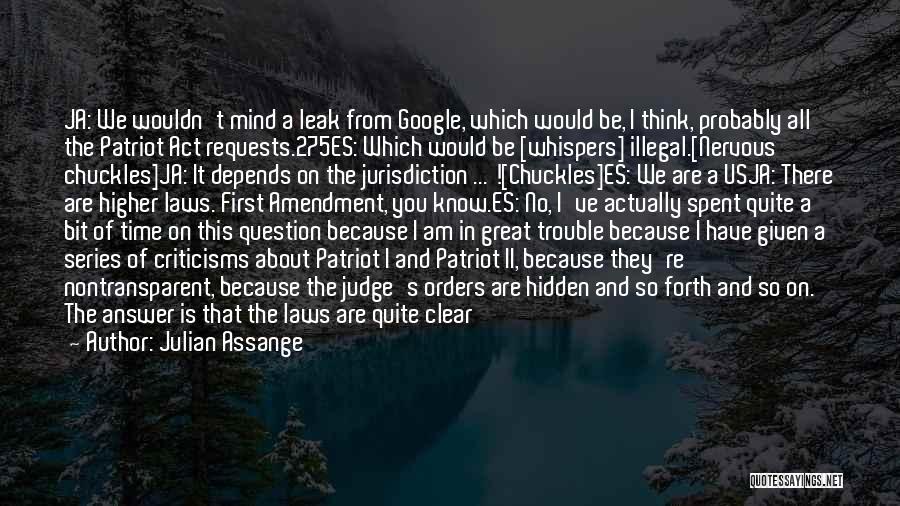 Self Es Quotes By Julian Assange