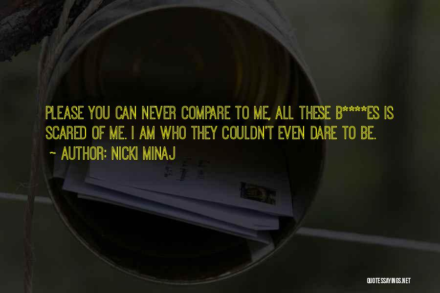 Self Es Quotes By Nicki Minaj