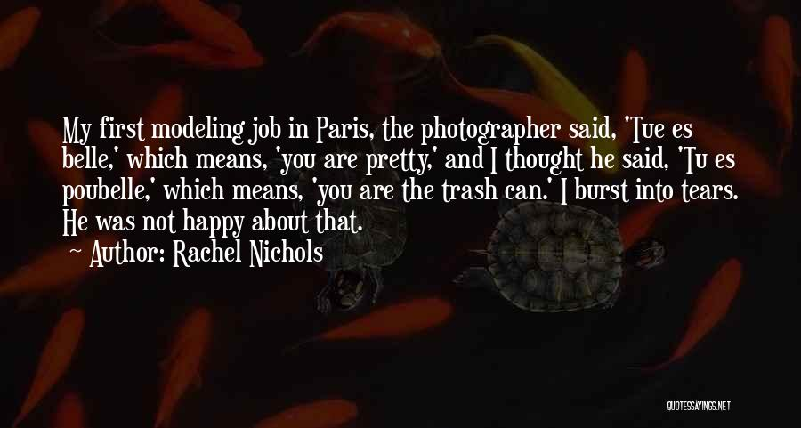 Self Es Quotes By Rachel Nichols