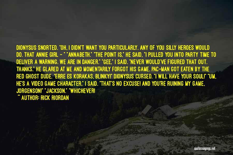 Self Es Quotes By Rick Riordan