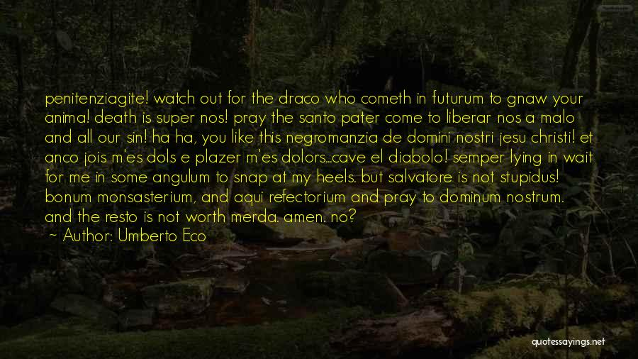 Self Es Quotes By Umberto Eco