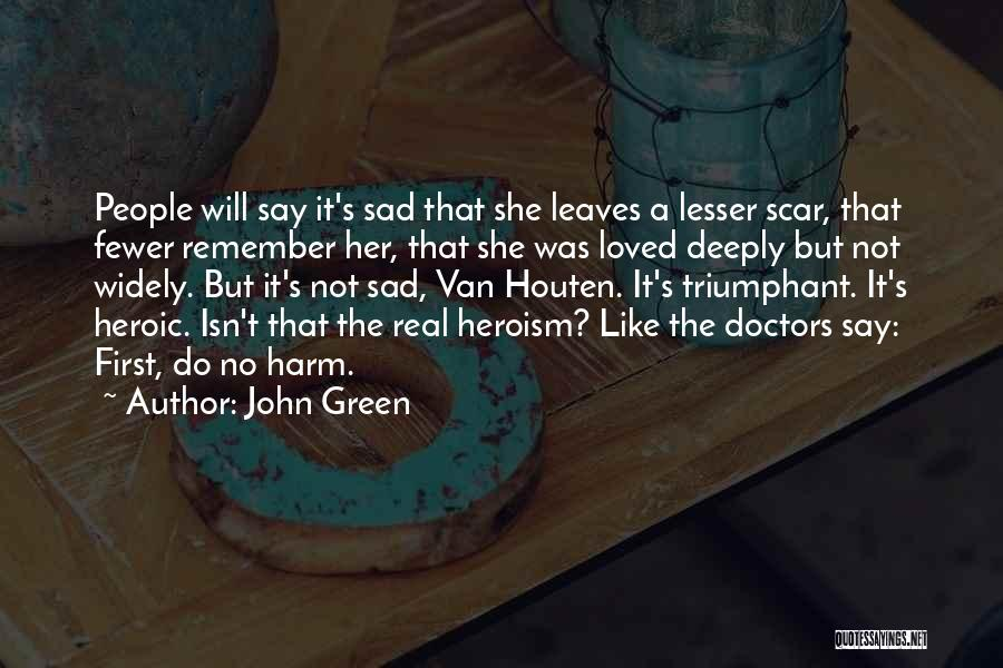 Self Harm Scar Quotes By John Green