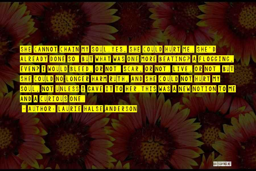 Self Harm Scar Quotes By Laurie Halse Anderson