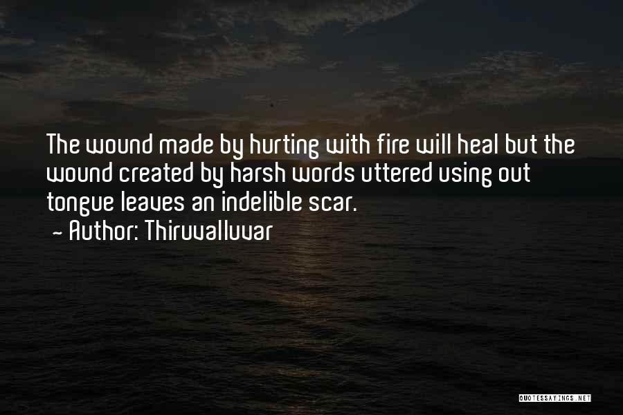 Self Harm Scar Quotes By Thiruvalluvar