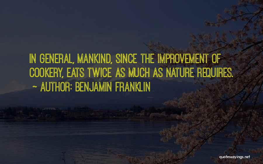 Self Improvement By Benjamin Franklin Quotes By Benjamin Franklin
