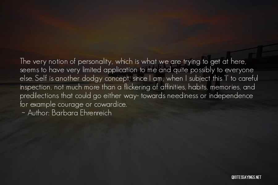 Self Inspection Quotes By Barbara Ehrenreich
