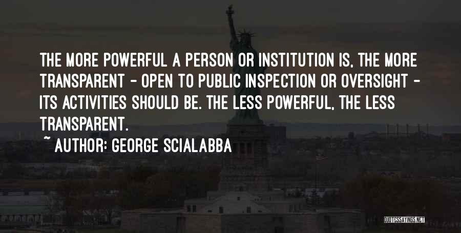 Self Inspection Quotes By George Scialabba