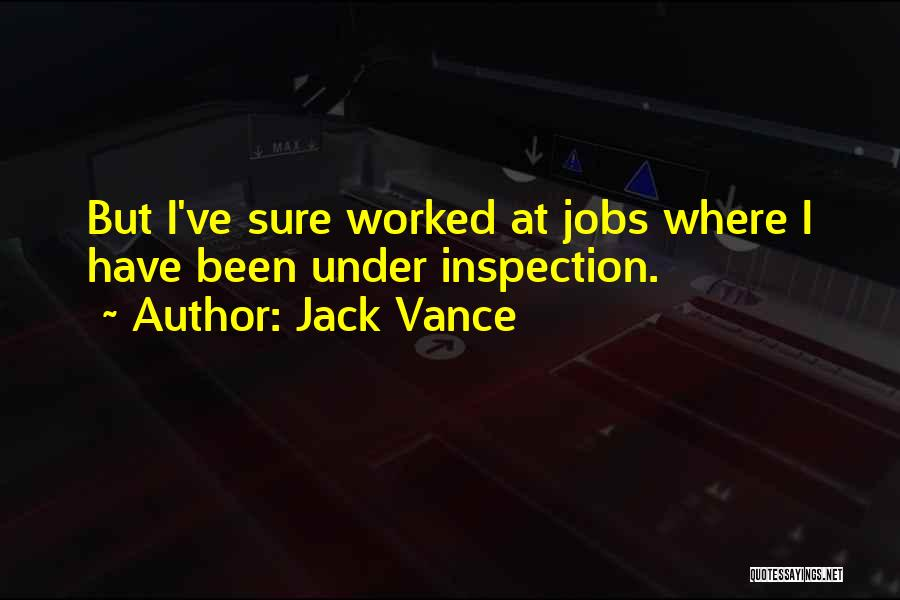 Self Inspection Quotes By Jack Vance