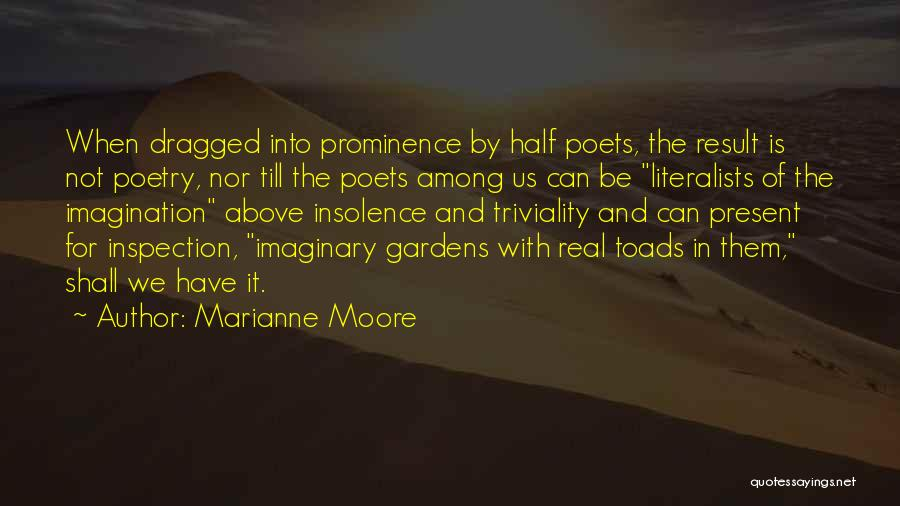 Self Inspection Quotes By Marianne Moore