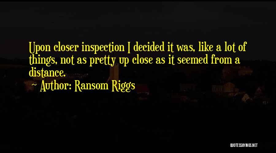 Self Inspection Quotes By Ransom Riggs