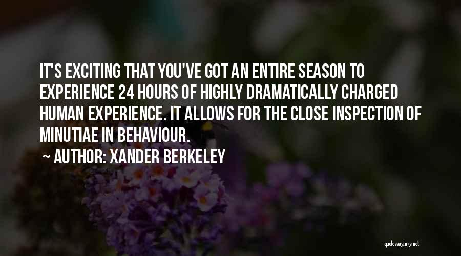Self Inspection Quotes By Xander Berkeley