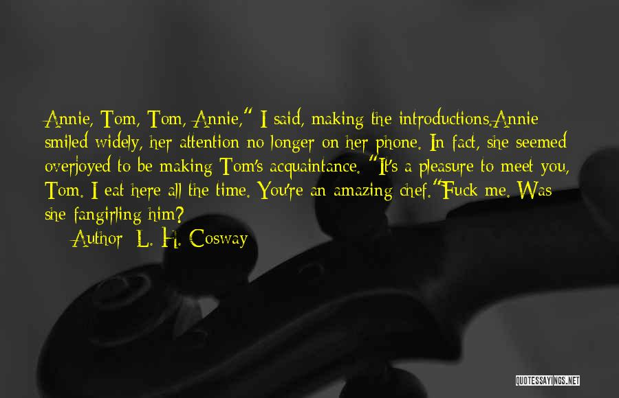 Self Introductions Quotes By L. H. Cosway