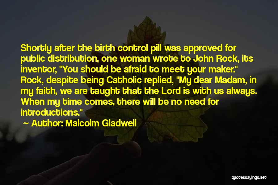 Self Introductions Quotes By Malcolm Gladwell