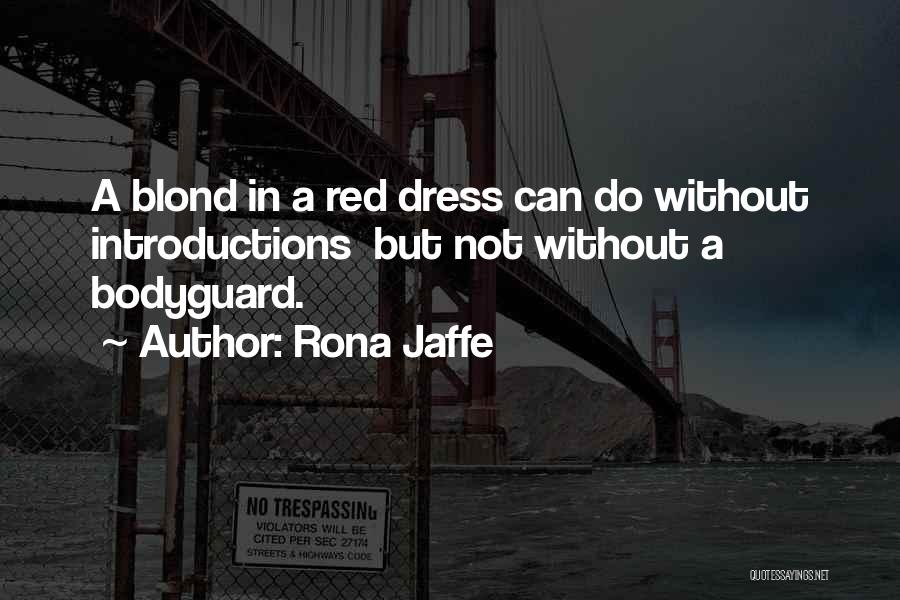 Self Introductions Quotes By Rona Jaffe