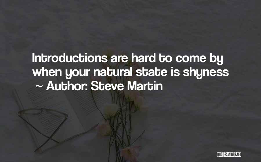 Self Introductions Quotes By Steve Martin
