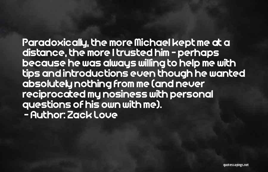 Self Introductions Quotes By Zack Love