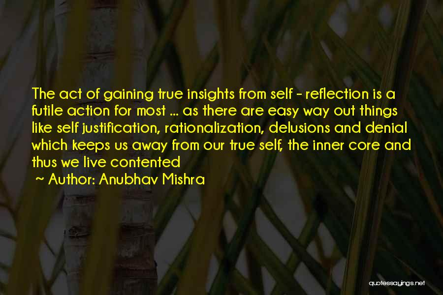 Self Justification Quotes By Anubhav Mishra