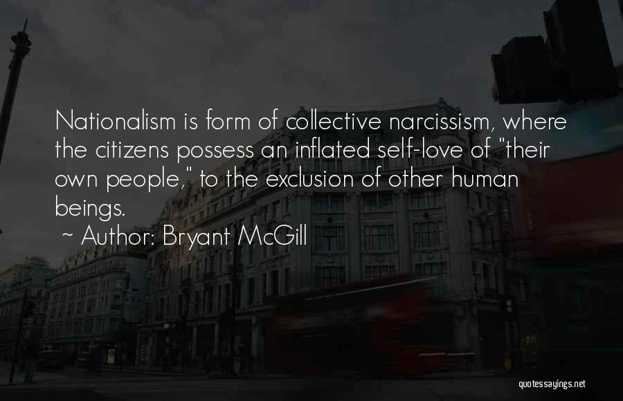 Self Justification Quotes By Bryant McGill
