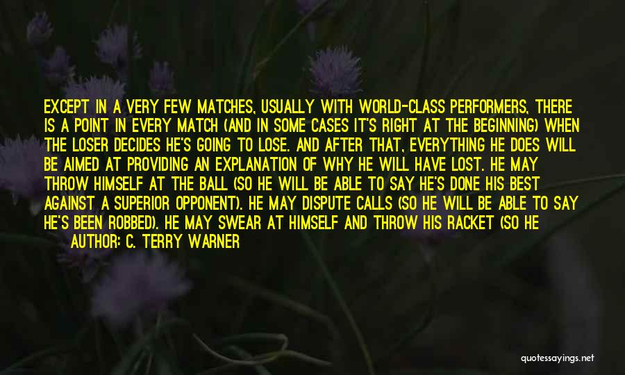 Self Justification Quotes By C. Terry Warner