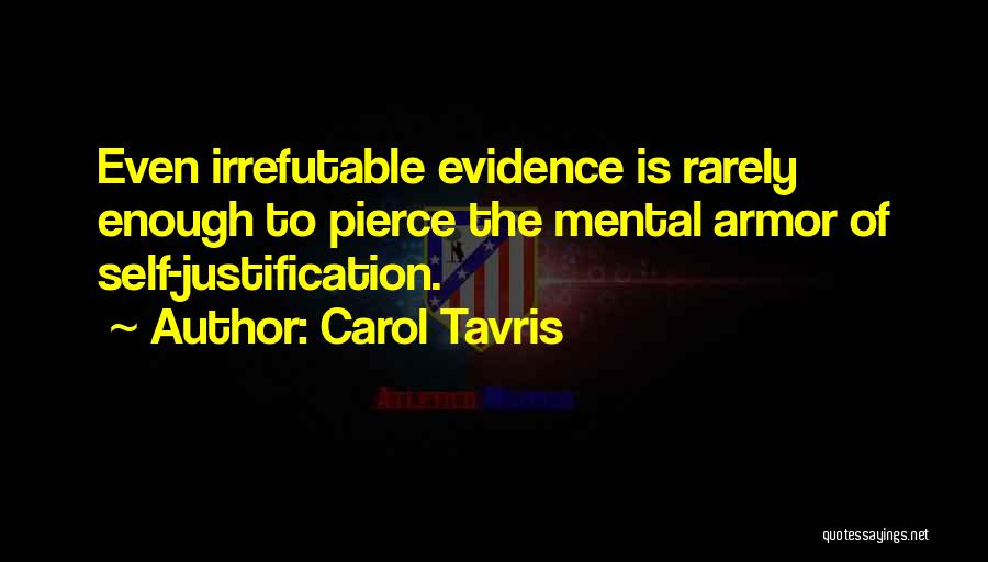 Self Justification Quotes By Carol Tavris