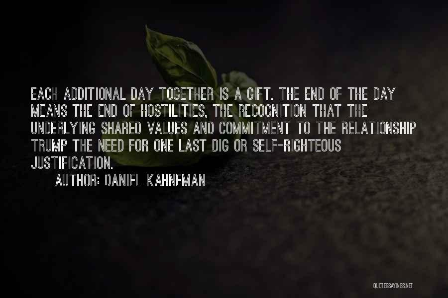 Self Justification Quotes By Daniel Kahneman