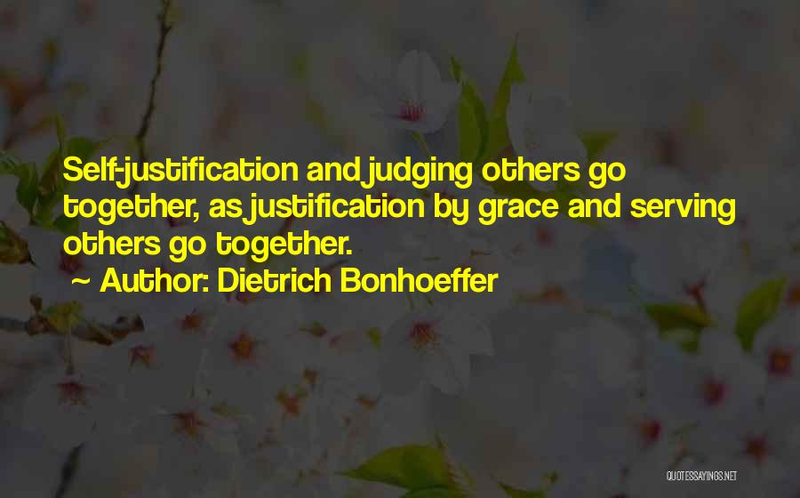 Self Justification Quotes By Dietrich Bonhoeffer