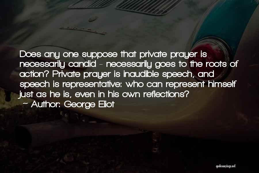 Self Justification Quotes By George Eliot