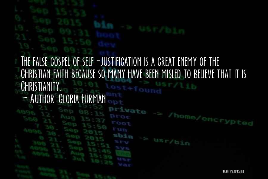 Self Justification Quotes By Gloria Furman