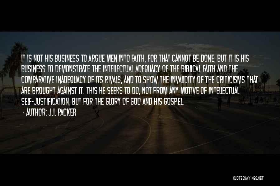 Self Justification Quotes By J.I. Packer
