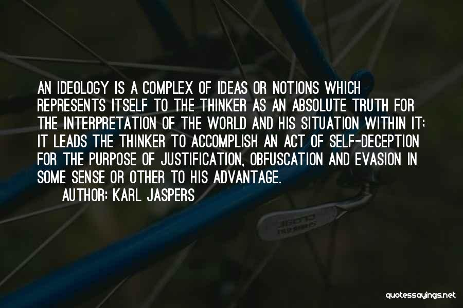 Self Justification Quotes By Karl Jaspers